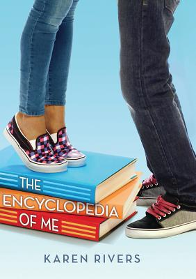 The Encyclopedia of Me By Rivers, Karen